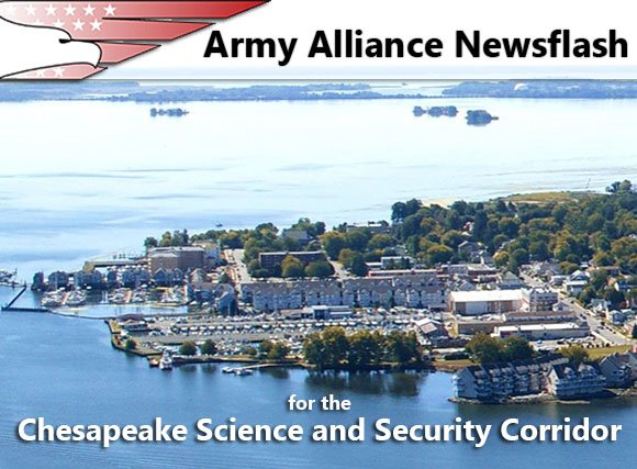 Army Alliance Newsflash for the Chesapeake Science and Security Corridor